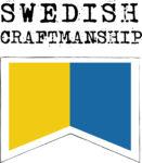 Swedish Craftmanship